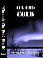 ALL THE COLD Through the Dead World album cover