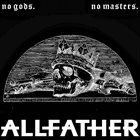 ALLFATHER No Gods. No Masters. album cover