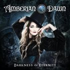 AMBERIAN DAWN Darkness of Eternity album cover