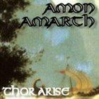 AMON AMARTH Thor Arise album cover