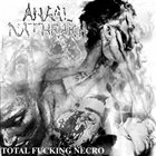 ANAAL NATHRAKH Total Fucking Necro album cover