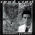 ANAL CUNT Morbid Florist album cover