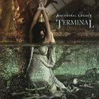 ANCESTRAL LEGACY Terminal album cover