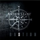 ANCHOR'S LOST Bastion album cover