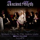 ANCIENT MYTH Distant View To The Ashen Light/Level X album cover