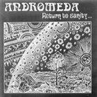 ANDROMEDA Return to Sanity album cover