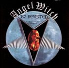 ANGEL WITCH '82 Revisited album cover