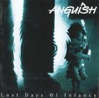 ANGUISH Lost Days of Infancy album cover