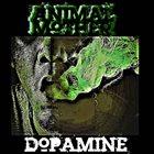 ANIMAL MOTHER Dopamine album cover