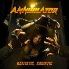 ANNIHILATOR Ballistic, Sadistic album cover