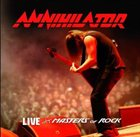 ANNIHILATOR Live at Masters of Rock album cover