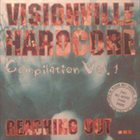 ANOTHER SIDE Visionville Hardcore Compilation Vol.1 - Reaching Out album cover