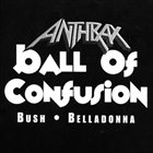 ANTHRAX Ball of Confusion album cover