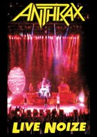 ANTHRAX — Live Noize album cover