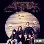 ANTHRAX Moshers... 1986-1991 album cover