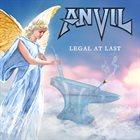 ANVIL — Legal At Last album cover
