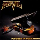 ANVIL Plugged in Permanent album cover