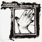 APARTMENT 213 Forced Expression / Apartment 213 album cover