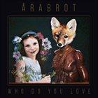ÅRABROT Who Do You Love album cover