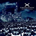 ARCHETYPE X The Collective Unconscious album cover