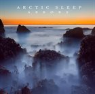 ARCTIC SLEEP Arbors album cover
