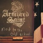 ARMORED SAINT Nod to the Old School album cover