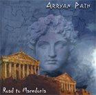 ARRAYAN PATH Road to Macedonia album cover