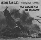 ARSEDESTROYER Live Aboard The MS Stubnitz album cover
