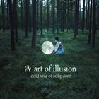 ART OF ILLUSION Cold War of Solipsism album cover