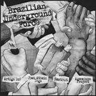 ARTIGO DZ9? Brazilian Underground Force album cover