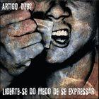 ARTIGO DZ9? Liberte Se Do Medo De Se Expressar album cover