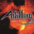 ARTILLERY Deadly Relics album cover