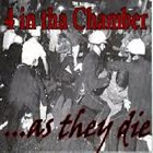 AS THEY DIE 4 In Tha Chamber /...As They Die  album cover