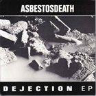 ASBESTOS DEATH Dejection album cover
