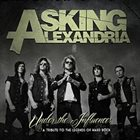 ASKING ALEXANDRIA Under The Influence: A Tribute To The Legends Of Hard Rock album cover
