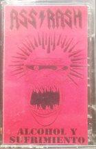 ASSRASH Alcohol Y Sufrimiento album cover