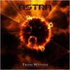 ASTRA — From Within album cover