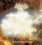ATLANTIC Follow Your Dreams album cover
