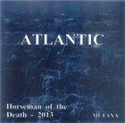 ATLANTIC Horseman of Death album cover