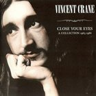 ATOMIC ROOSTER Close Your Eyes: A Collection 1965 - 1986 album cover