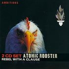 ATOMIC ROOSTER Rebel With A Clause album cover
