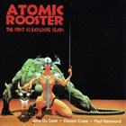ATOMIC ROOSTER The First 10 Explosive Years album cover