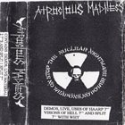 ATROCIOUS MADNESS Stop The Nuclear Nightmare, No Weapons, No Power  album cover