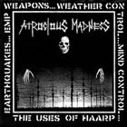 ATROCIOUS MADNESS The Uses Of HAARP album cover