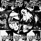 ATROCIOUS MADNESS Visions Of Hell album cover