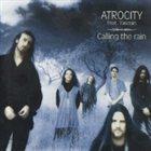 ATROCITY Calling the Rain (feat. Yasmin) album cover