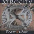 ATROCITY The Definition of Kraft and Wille album cover