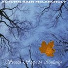 AUTUMN RAIN MELANCHOLY Seven Steps to Infinity album cover