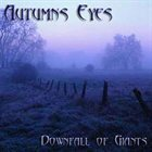 AUTUMNS EYES Downfall of Giants album cover