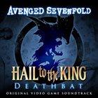 AVENGED SEVENFOLD Hail To The King: Deathbat (Original Video Game Soundtrack) album cover